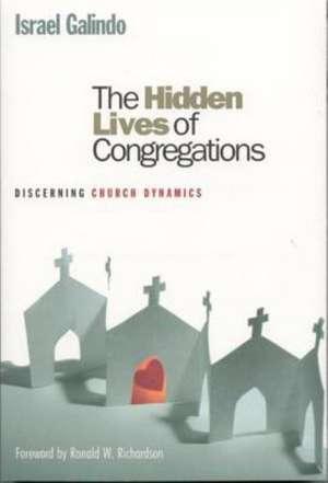 The Hidden Lives of Congregations de Israel Galindo