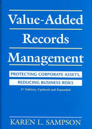 Protecting Corporate Assets, Reducing Business Risks-- 2nd Edition, Updated and Expanded de Karen L. Sampson