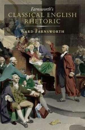 Farnsworth's Classical English Rhetoric imagine