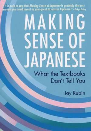 Making Sense Of Japanese: What The Textbooks Don't Tell You imagine