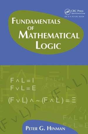 Fundamentals of Mathematical Logic de Peter G. Hinman