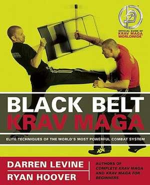 Black Belt Krav Maga de Darren Levine