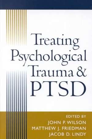 Treating Psychological Trauma and Ptsd de Noka Zador
