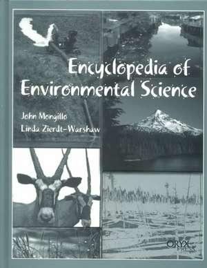 Encyclopedia of Environmental Science de John F. Mongillo