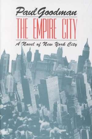 The Empire City:  A Novel of New York City de Taylor Stoehr