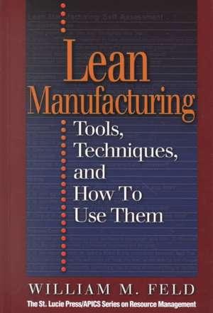 Lean Manufacturing de William M. Feld
