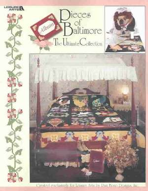Pieces of Baltimore (Leisure Arts #3579) de Pam Bono