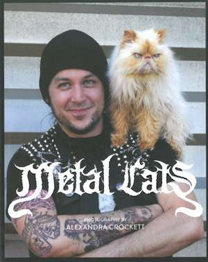 Metal Cats de Alexandra Crockett