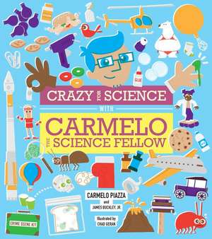 Crazy For Science With Carmelo The Science Fellow