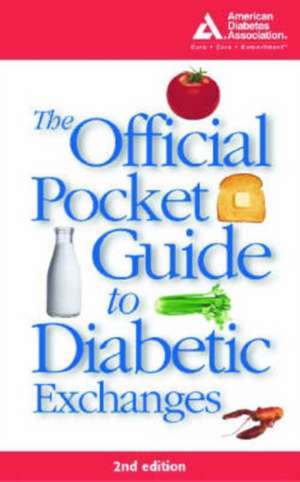 The Official Pocket Guide to Diabetic Exchanges de American Diabetes Association