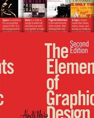 The Elements of Graphic Design de Alex W. White