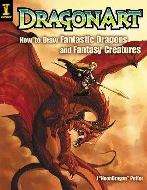 "Dragonart de J. ""Neon Dragon"" Peffer"