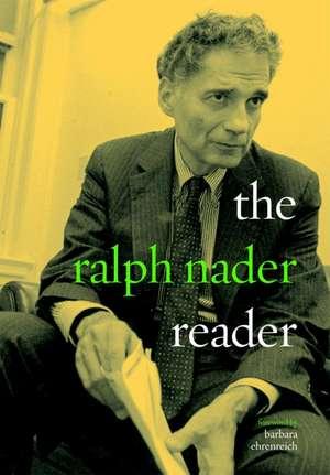 The Ralph Nader Reader de Ralph Nader