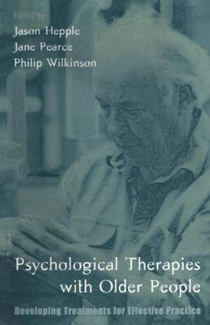 Psychological Therapies with Older People