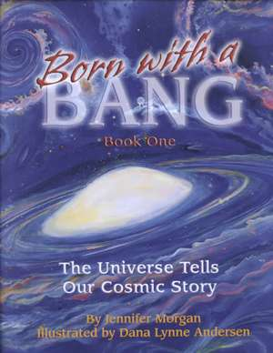 Born with a Bang, Book One