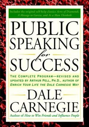 Public Speaking for Success de Dale Carnegie