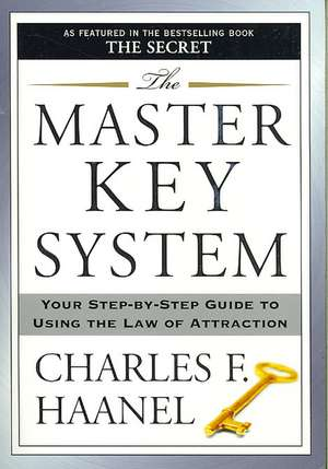 The Master Key System de  Charles F. Haanel