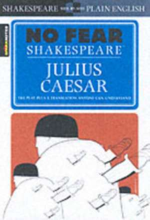 Julius Caesar (No Fear Shakespeare) de William Shakespeare