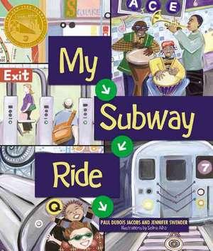 My Subway Ride de Paul DuBois Jacobs
