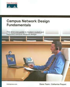 Campus Network Design Fundamentals de Diane Teare