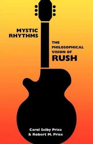 Mystic Rhythms de Carol Selby Price