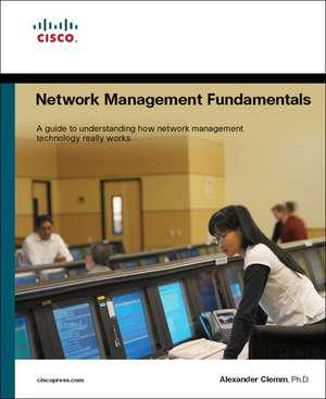 Network Management Fundamentals de Alexander Clemm