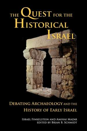 The Quest for the Historical Israel de Israel Finkelstein