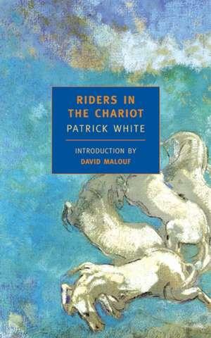 Riders in the Chariot de Patrick White