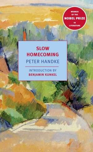 Slow Homecoming de Peter Handke