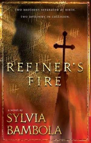 Refiner's Fire de Sylvia Bambola