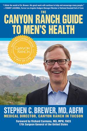 The Canyon Ranch Guide To Men's Health imagine
