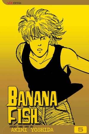 Banana Fish, Vol. 5 de Akimi Yoshida