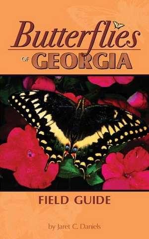Butterflies of Georgia Field Guide de Jaret C. Daniels