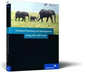 Personnel Planning and Development Using SAP ERP HCM de Richard Haßmann