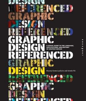 Graphic Design, Referenced de Armin Vit