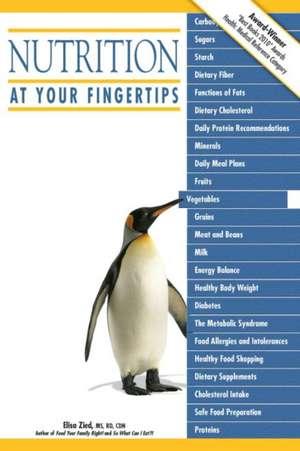 Nutrition at Your Fingertips de Elisa Zied