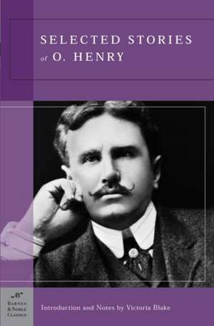 Selected Stories of O. Henry (Barnes & Noble Classics Series) de O.Henry