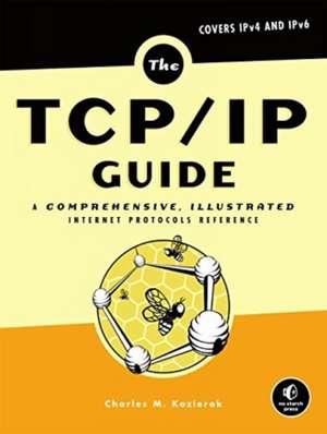 The Tcp/ip Guide de Charles M. Kozierok
