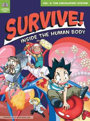 Survive! Inside the Human Body, Volume 2
