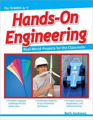 Hands-On Engineering de Beth Andrews