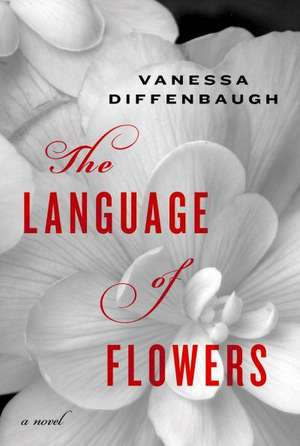 The Language of Flowers de Vanessa Diffenbaugh