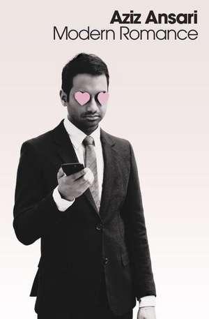 Modern Romance de Aziz Ansari