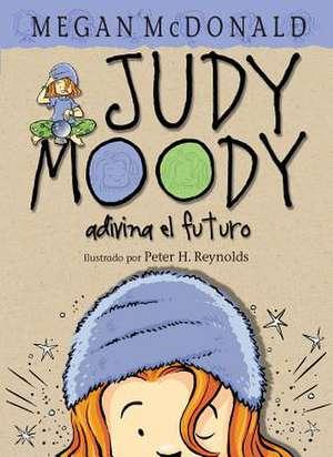 Judy Moody Adivina El Futuro de Megan McDonald