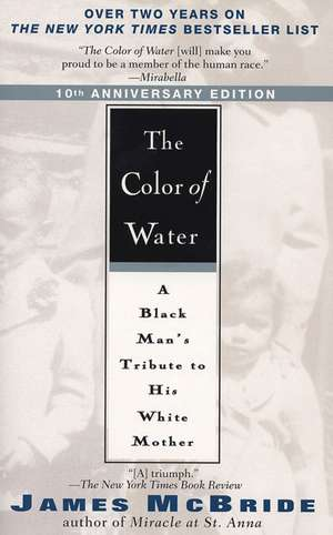 The Color of Water:  A Black Man's Tribute to His White Mother de James McBride