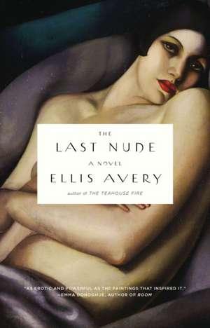 The Last Nude de Ellis Avery