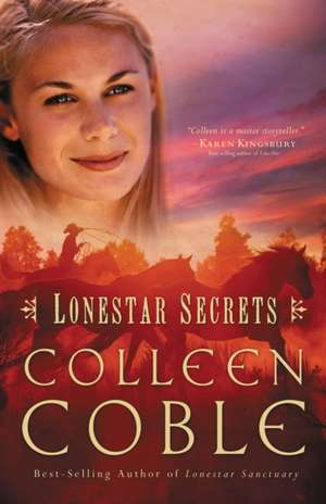 Lonestar Secrets de Colleen Coble