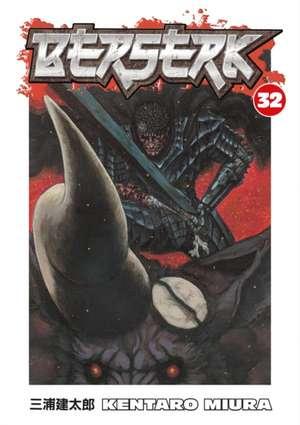 Berserk Volume 32 de Kentaro Miura