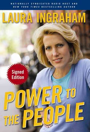 Power to the People de Laura Ingraham