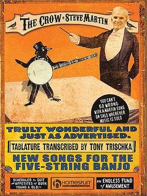 The Crow: Steve Martin: New Songs for the Five-String Banjo de Steve Martin