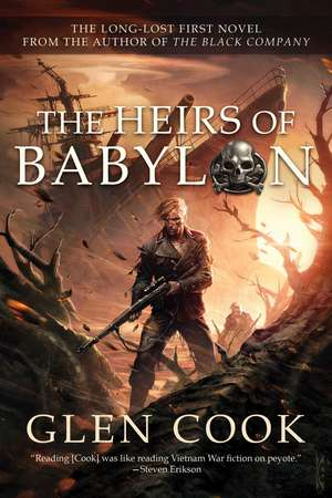 The Heirs of Babylon de Glen Cook
